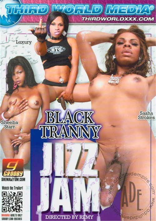 Black Tranny Jizz Jam