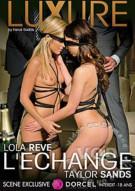 Luxure : Lola Reve, Taylor Sands : The Exchange Porn Video