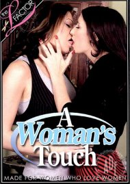 Womans Touch, A Porn Video