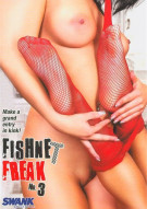 Fishnet Freak #3 Porn Movie