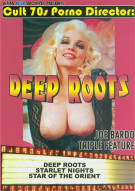 Deep Roots Triple Feature Porn Video