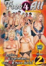 Free 4 All Vol. 2 Porn Video