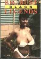 Big Bust Black Legends Porn Movie