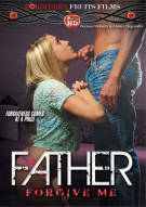 Stream Father Forgive Me Porn Movie from Forbidden Fruits Films.