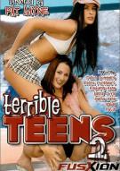Terrible Teens 2 Porn Movie