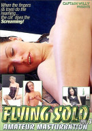 Flying Solo Amateur Masturbation Vol. 3 Porn Movie