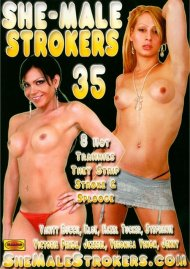 She-Male Strokers 35 Porn Movie