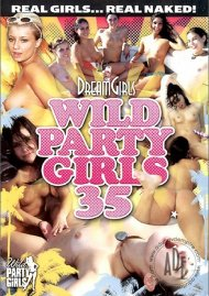 Dream Girls: Wild Party Girls #30 Porn Video