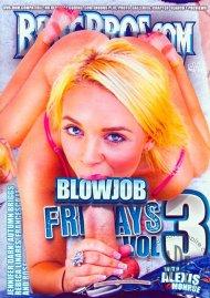 Blowjob Fridays Vol. 3 Porn Movie