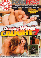 Cheating Wives Caught Vol. 7 Porn Movie