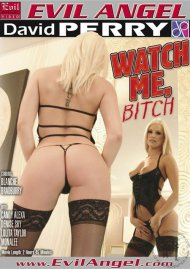 Watch Me, Bitch Porn Movie
