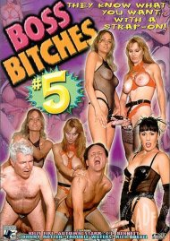 Boss Bitches #5 Porn Movie