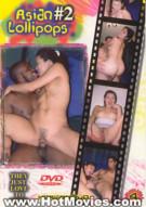 Asian Lollipops 2 Porn Video