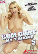 Cum Coat My Throat #5 Porn Movie