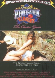 Double Penetration Virgins: The Classic Years Porn Video