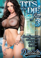 Tits To Die For 3 Porn Video
