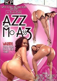 Azz And Mo Ass 3 Porn Movie