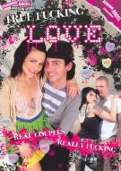 True Fucking Love Porn Video
