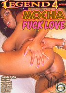 Mocha Fuck Love Porn Movie