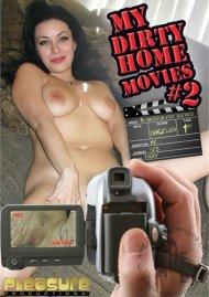 My Dirty Home Movies 2 Porn Movie