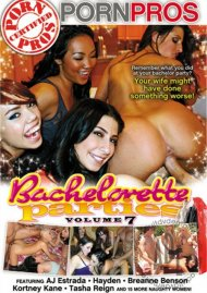 Bachelorette Parties Vol. 7, The Porn Video