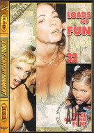 Loads of Fun 32 Porn Movie