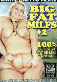 Big Fat MILFs #2 Porn Movie