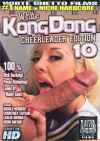White Kong Dong 10: Cheerleader Edition Porn Movie