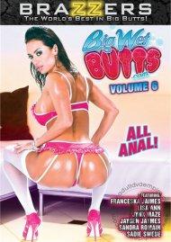 Big Wet Butts Vol. 6 Porn Movie