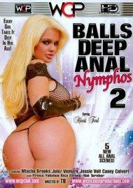 Balls Deep Anal Nymphos 2 Porn Video