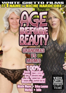 Age Before Beauty: Grandmas Vs Moms Porn Video