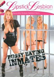 Pussy Eating Inmates Porn Movie