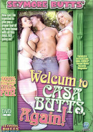 Seymore Butts' Welcum to Casa Butts, Again! Porn Video