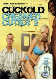 Cuckold Creamed Cuties 2 Porn Movie