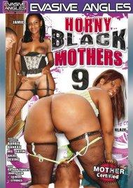 Horny Black Mothers 9 Porn Movie