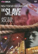 New Tokyo Decadence: The Slave Porn Movie