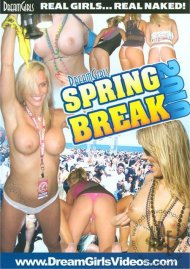 Dream Girls: Spring Break 2010 Porn Movie