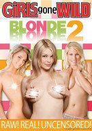 Girls Gone Wild: Blonde On Blonde 2 Porn Movie