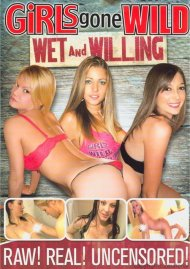 Girls Gone Wild: Wet And Willing Porn Movie