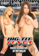 Big Tit Fever Porn Movie