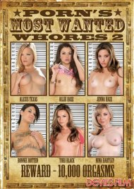 Porns Most Wanted Whores 2 Porn Movie