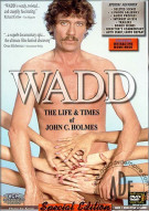 WADD:  The Life & Times Of John C. Holmes Porn Movie