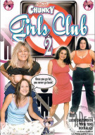 Chunky Girls Club 2 Porn Video