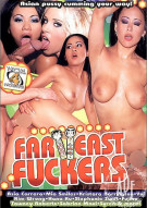 Far East Fuckers Porn Video