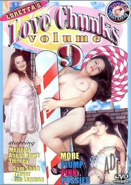 Love Chunks 9 Porn Movie