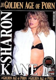 Golden Age of Porn, The: Sharon Kane Porn Video