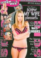 Screw My Wife, Please: Live & Uncensored Vol. 5 Porn Movie