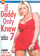 If Daddy Only Knew #7 Porn Movie