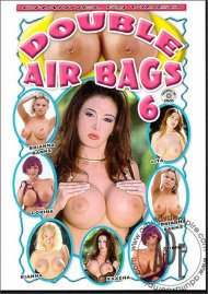 Double Airbags 6 Porn Movie