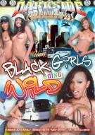 Black Girls Going Wild Porn Movie